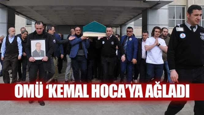 OMÜ 'Kemal Hoca'ya ağladı