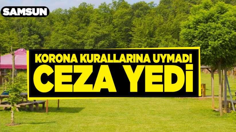 Samsun'da korona virüs kurallarına uymayan vatandaşa ceza!