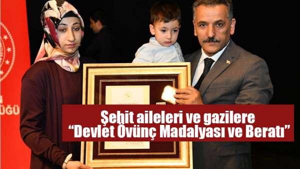 Şehit aileleri ve gazilere 'Devlet Övünç Madalyası ve Beratı'