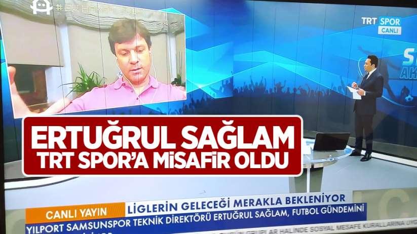 Ertuğrul Sağlam TRT Spor'a Misafir Oldu