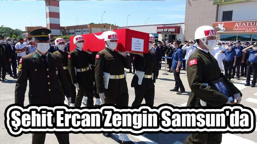 Şehit Ercan Zengin Samsun'da