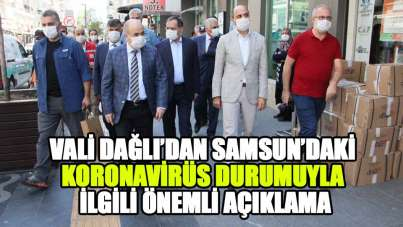 Samsun Valisi Dağlı koronavirüs iddialarına yanıt verdi