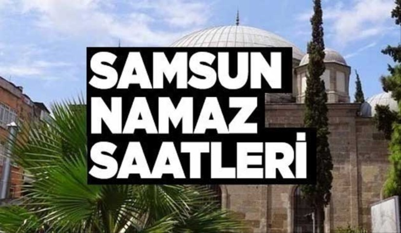 Samsunda yatsı namazı saati 7 Nisan Çarşamba