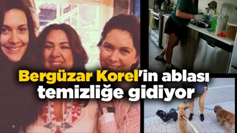 Bergüzar Korel'in ablası Zeynep Korel temizliğe gidiyor
