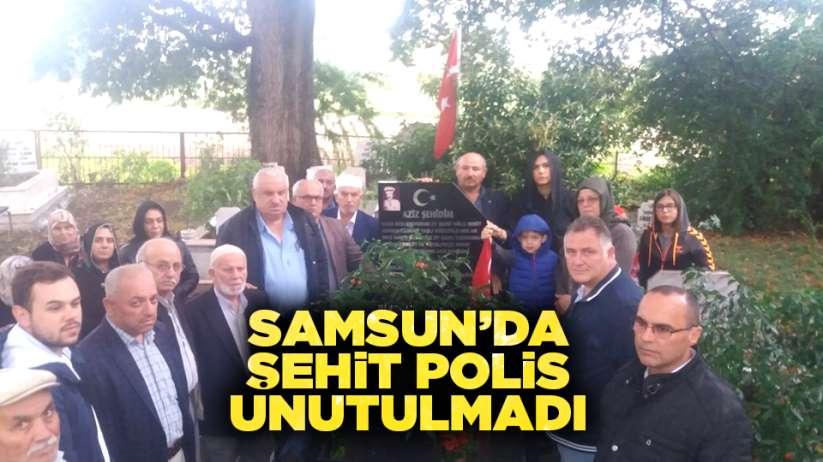 Samsun'da şehit polis unutulmadı