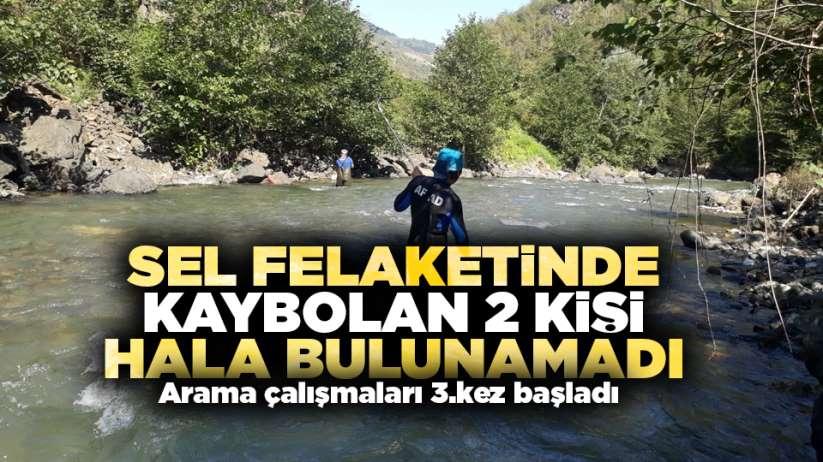Sel felaketinde kaybolan 2 kişi hala bulunamadı