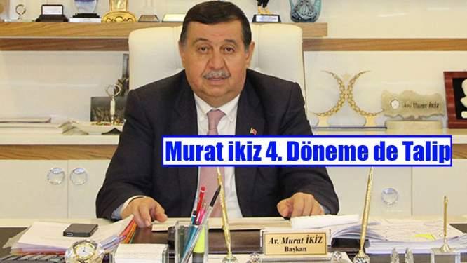 Murat İkiz 4. Döneme de Talip
