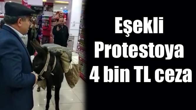 Markette eşekli protestoya 4 bin lira ceza