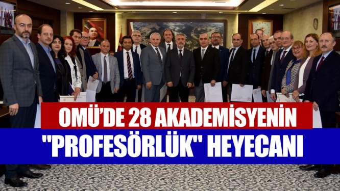 OMÜ'de 28 akademisyenin 'profesörlük' heyecanı