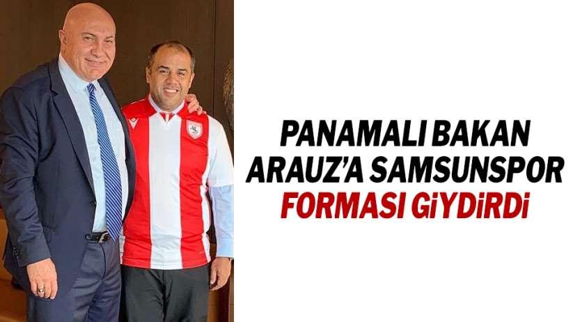 Yüksel Yıldırım Panamalı Bakan Arauza Samsunspor forması giydirdi