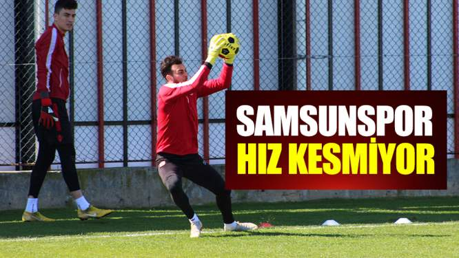 Samsunspor, Kastamonuspor maçı hazırlıklarına başladı!