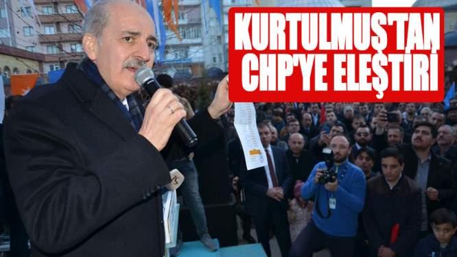 AK Partili Kurtulmuş'tan CHP'ye eleştiri