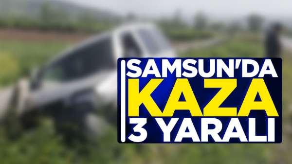 Samsun'da kaza; 3 yaralı
