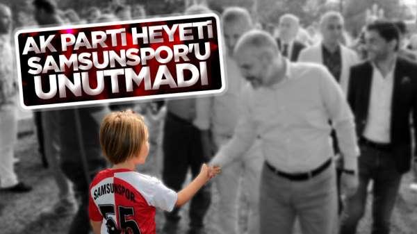 Ak Parti Heyeti Samsun'u unutmadı