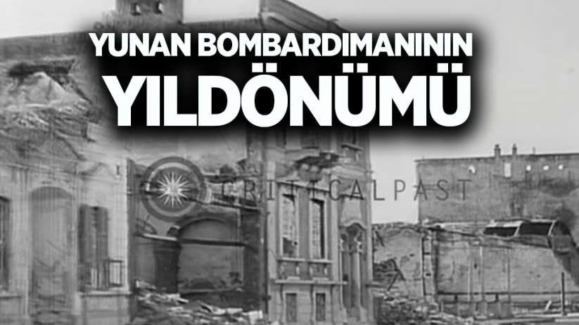 Yunan Bombardımanının Yıldönümü