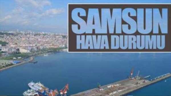 Samsun'da 7 Temmuz hava durumu