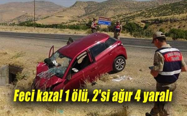 Feci kaza! 1 ölü, 2'si ağır 4 yaralı