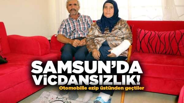 Samsun'da vicdansızlık! Otomobille ezip üstünden geçtiler