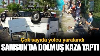 Samsun'da çok sayıda yolcu yaralandı: Dolmuş kaza yaptı