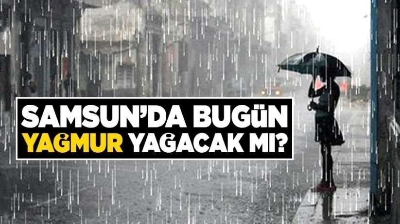 Samsunda yağış uyarısı