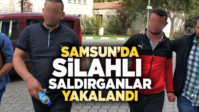 Samsun'da silahlı saldırganlar yakalandı