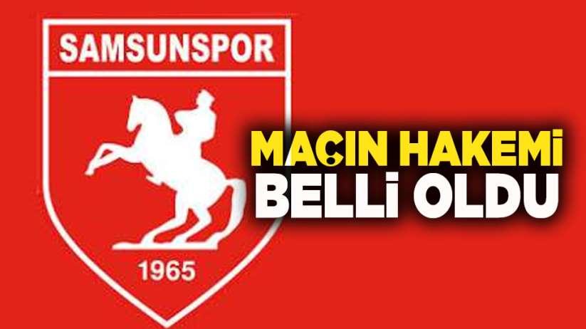 Samsunspor maçının hakemi Şeref Taştan