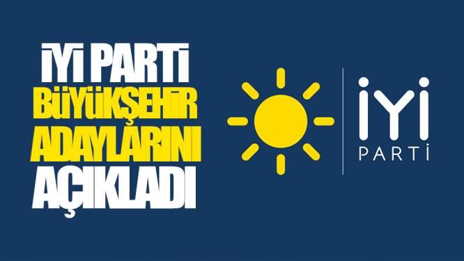 İYİ Parti Büyükşehir Adaylarını Açıkladı! Sürpriz İsimler