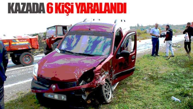 Kazada 6 Kişi Yaralandı