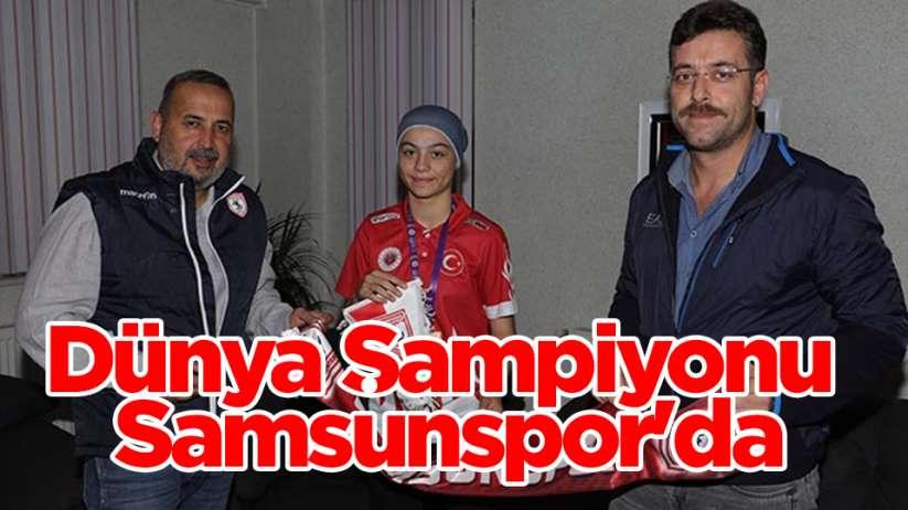 Dünya şampiyonu Samsunspor'da