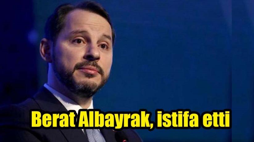 Berat Albayrak, Hazine ve Bakanlığından istifa etti