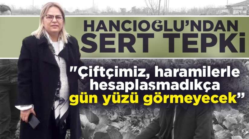 Neslihan Hancıoğlu'ndan iktidara sert tepki