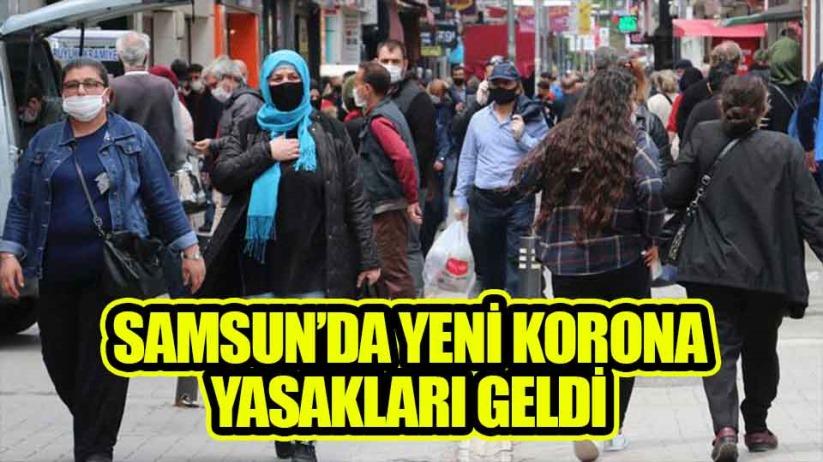 Samsun'da yeni korona yasakları