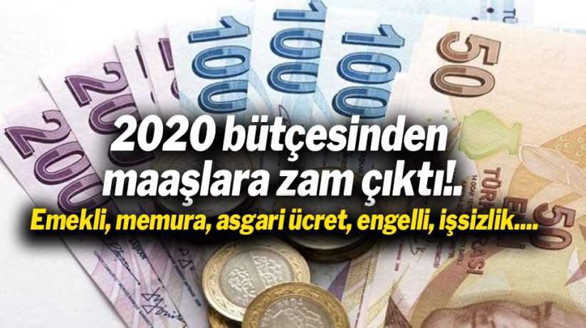 2020 bütçesinden maaşlara zam çıktı!.