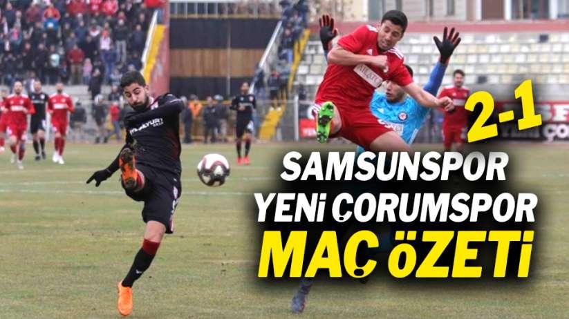 Samsunspor Yeni Çorumspor maç özeti