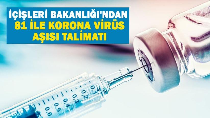 İçişleri Bakanlığından 81 ile korona virüs aşısı talimatı