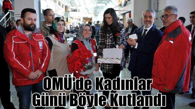 OMÜ'de Kadınlar Günü kutlandı