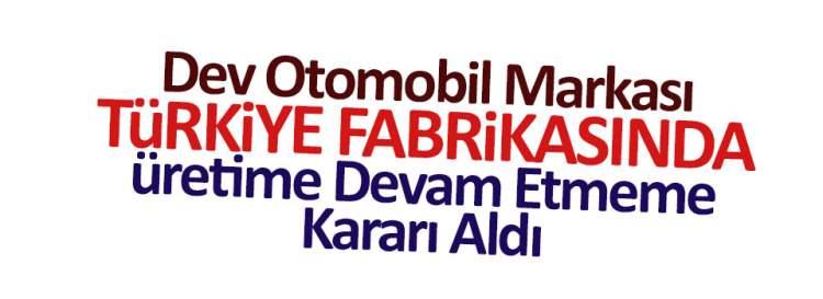 Dev otomobil markasından Türkiye açıklaması