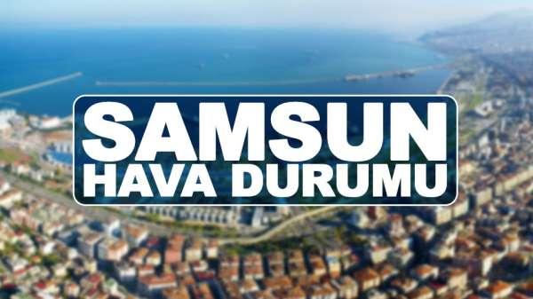 Samsun'da 8 Temmuz hava durumu