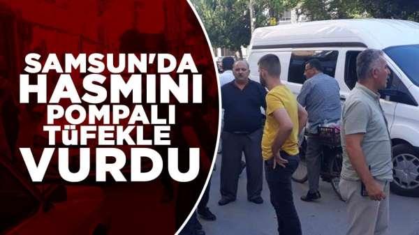 Samsun'da hasmını pompalı tüfekle vurdu