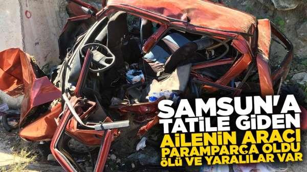 Samsun'a tatile giden ailenin aracı paramparça oldu