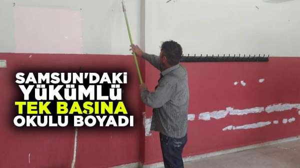 Samsun'da para cezası alan yükümlü tek başına okulu boyadı