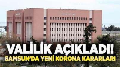 Samsun'da vaka sayısı arttı, valilik yeni tedbirleri açıkladı