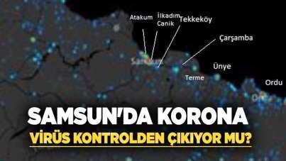 Samsun'da korona virüs kontrolden çıkıyor mu?