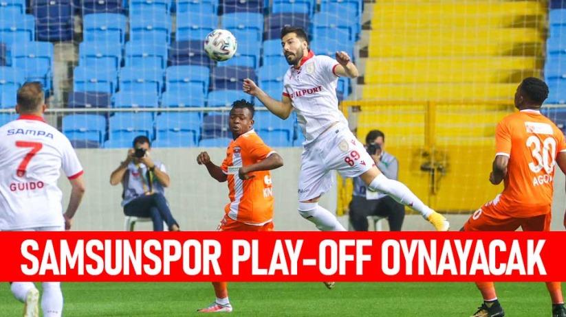 Samsunspor Play-Off Oynayacak