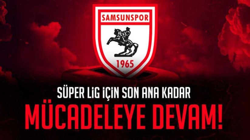 Samsunspor: Şampiyonluk yolunda son düdüğe kadar devam!
