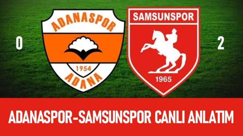 Adanaspor - Samsunspor maçı canlı anlatım