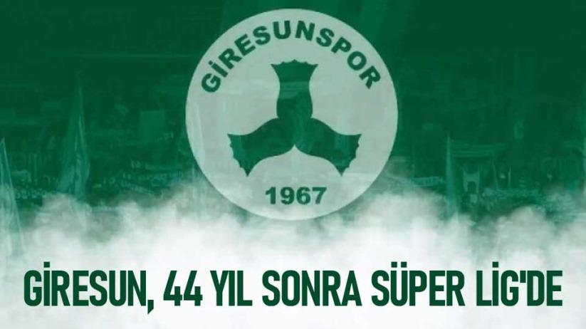 Giresunspor Süper Lige yükseldi
