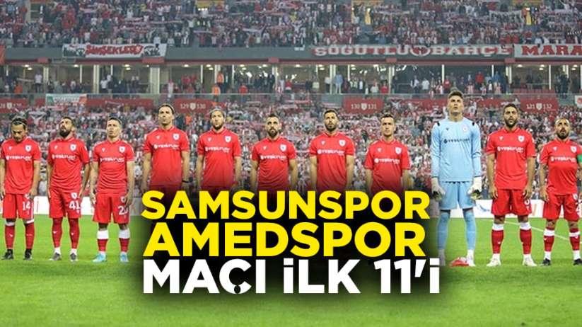 Samsunspor Amedspor maçı ilk 11'i