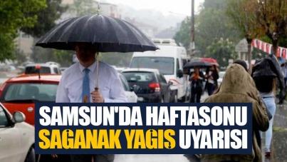 Samsun'da haftasonu sağanak yağış uyarısı