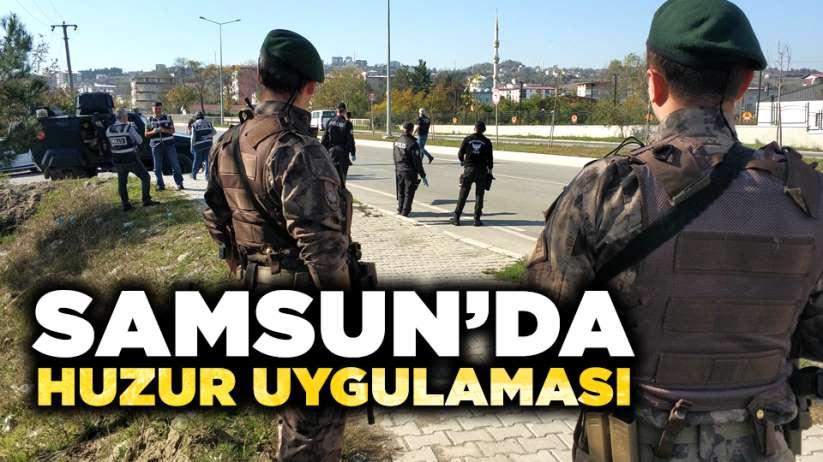 Samsun'da 'Türkiye Güven Huzur Uygulaması'